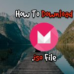 How To Download Android Marshmallow 6.0 .iso File