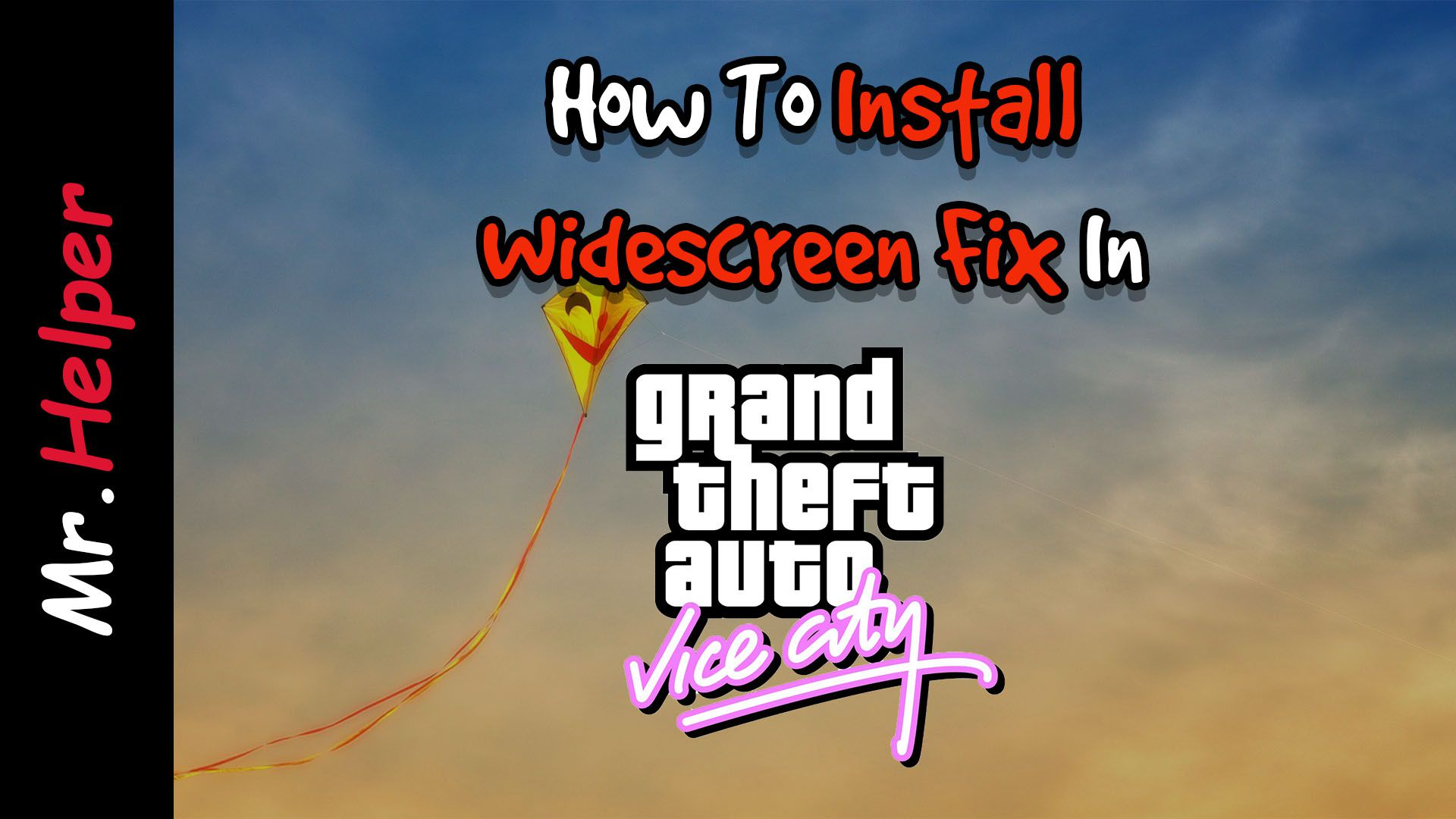 How To Install Widescreen Fix In Grand Theft Auto Vice City