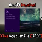 How To Download Adobe After Effects CC 2019 Offline Installer File