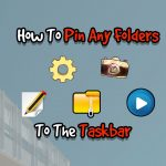 How To Pin Folders At Taskbar