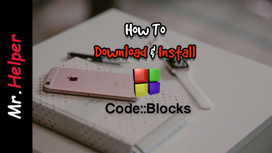 How To Download & Install Code Blocks Featured Image