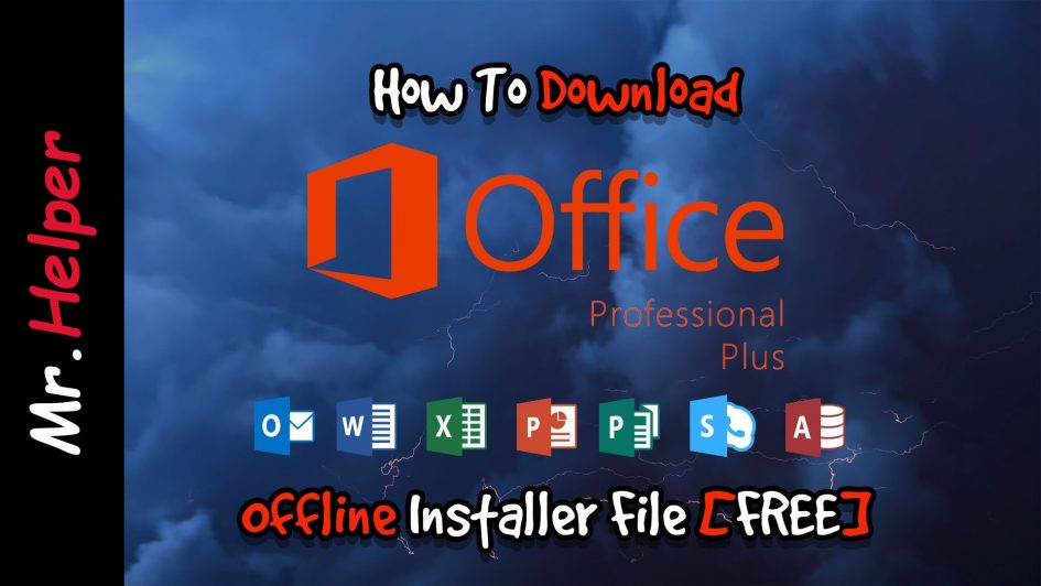 How To Download Microsoft Office Professional Plus 2016 Offline Installer File Featured Image