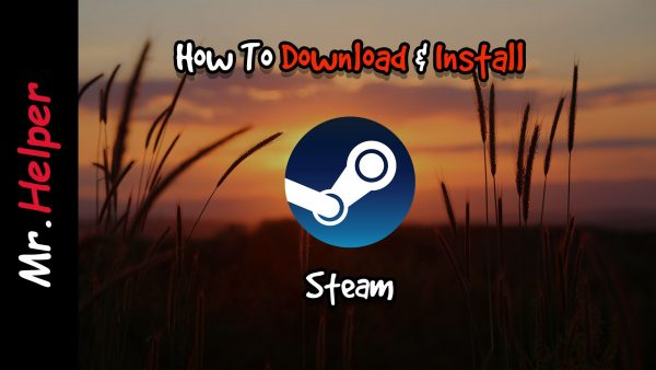 How To Download & Install Steam Featured Image