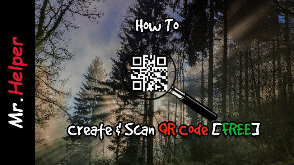 How To Create & Scan QR Code [FREE] Featured Image
