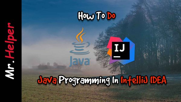 How To Do Java Programming In Intellij IDEA Featured Image