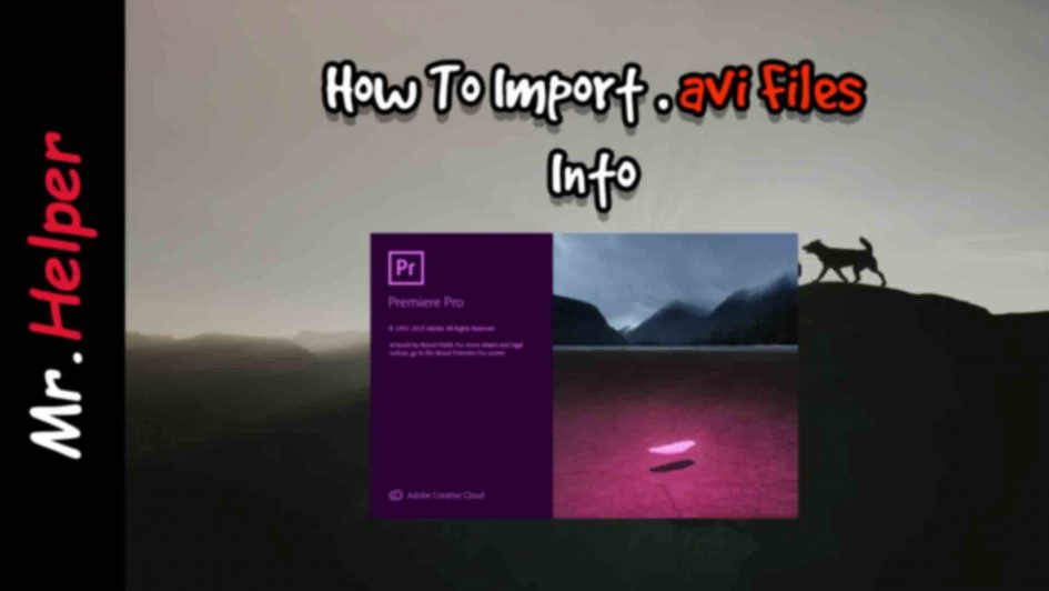 How To Import Avi Files Into Premiere Pro Featured Image