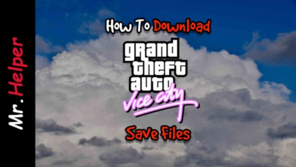 How To Download GTA Vice City Save Files Featured Image