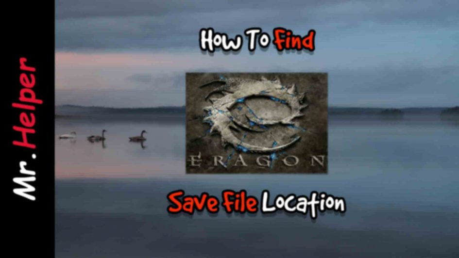 How To Find Eragon Save File Location Featured Image