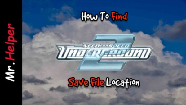 How To Find NFS Underground 2 Save File Location Featured Image