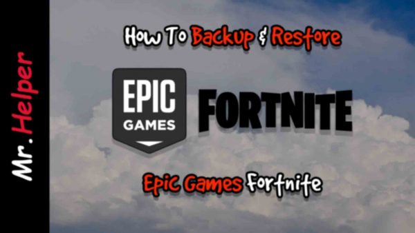 How To Backup & Restore Epic Games Fortnite Featured Image