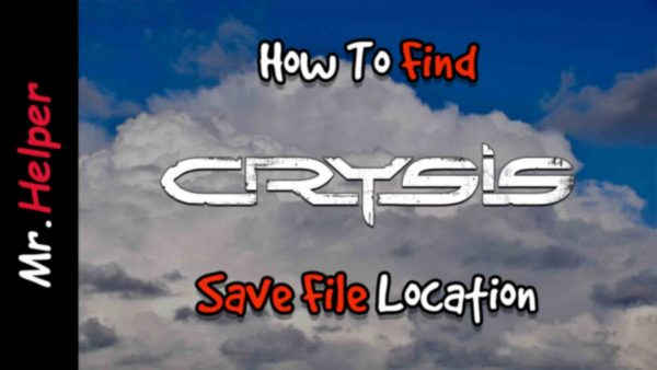 How To Find Crysis Save File Location Featured Image