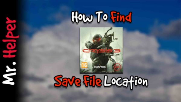 How To Find Crysis 3 Save File Location Featured Image