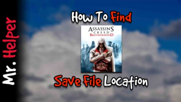How To Find Assassin's Creed Brotherhood Save File Location Featured Image