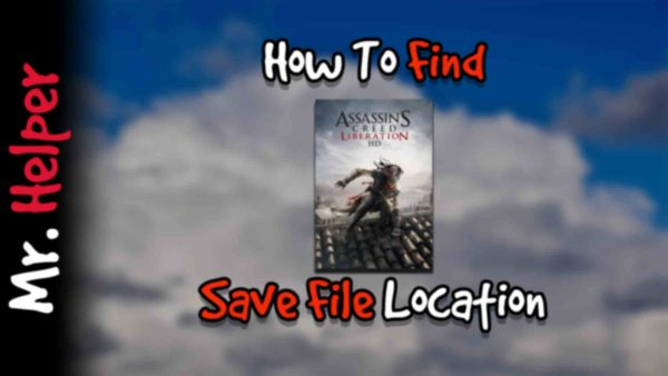 How To Find Assassin's Creed III Liberation HD Save File Location Featured Image