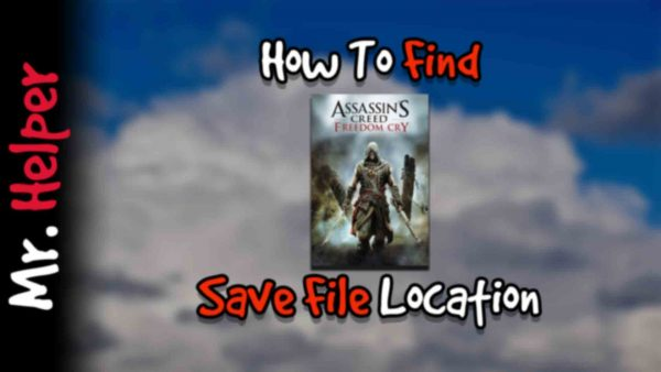 How To Find Assassin's Creed IV Freedom Cry Save File Location Featured Image