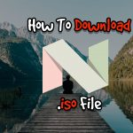 How To Download Android Nougat 7.1 .iso File