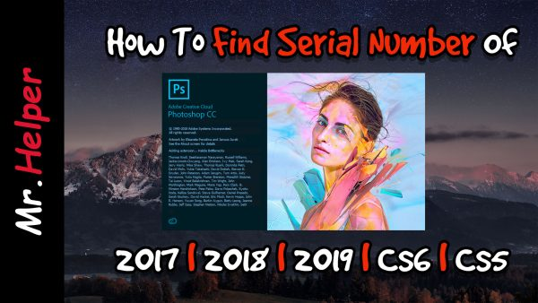 How To Find The Serial Number Of Adobe Photoshop CC 2018 Featured Image