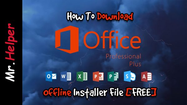 How To Download Microsoft Office Professional Plus 2019 Offline Installer File Featured Image