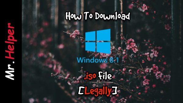 How To Download Windows 8.1 .iso File [Legally] Featured Image