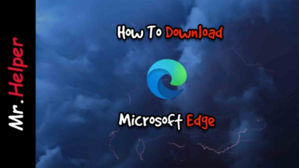How To Get Microsoft Edge Featured Image