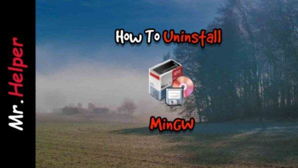 How To Unistall MinGW Featured Image
