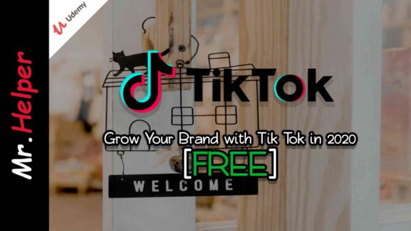 Udemy - Grow Your Brand with Tik Tok in 2020 Featured Image