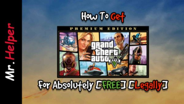 How To Get GTA 5 Premium Edition For Absolutely [FREE][Legally] Featured Image