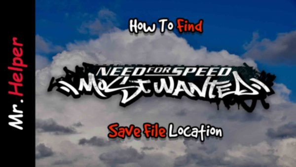How To Find Need For Speed Most Wanted (2005) Save File Location Featured Image