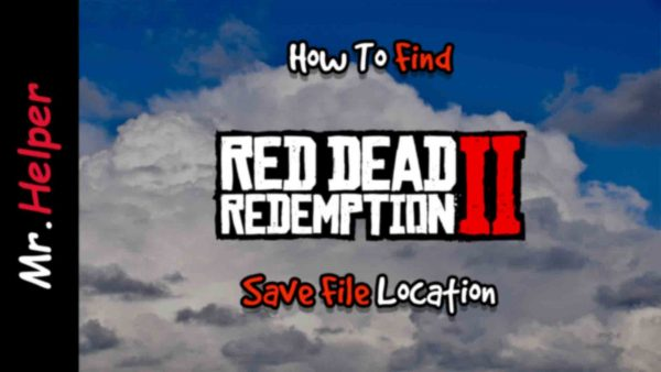 How To Find Red Dead Redemption 2 Save File Location Featured Image