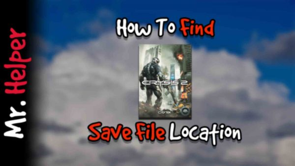 How To Find Crysis 2 Save File Location Featured Image