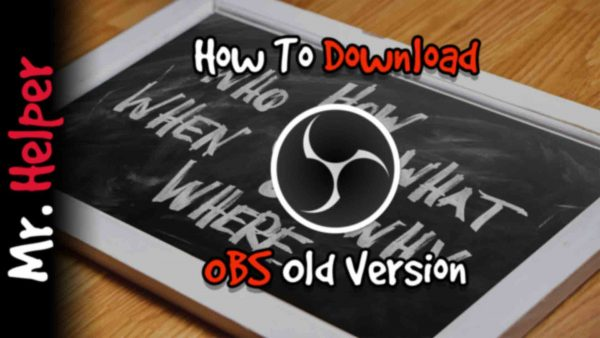 How To Download OBS Old Version Featured Image