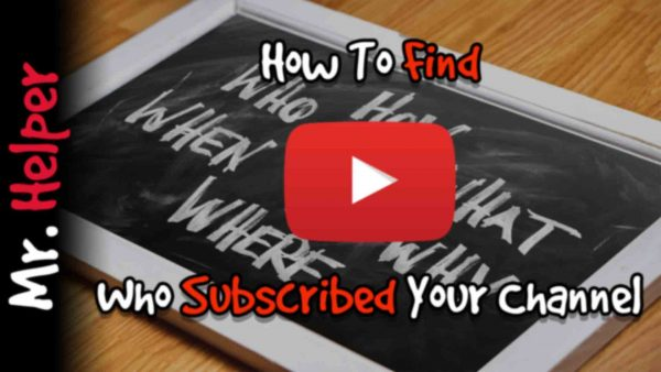 How To Find Who Subscribed Your Channel Featured Image