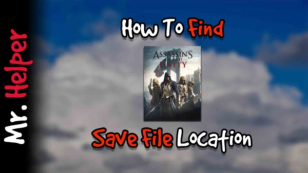 How To Find Assassin's Creed Unity Save File Location Featured Image