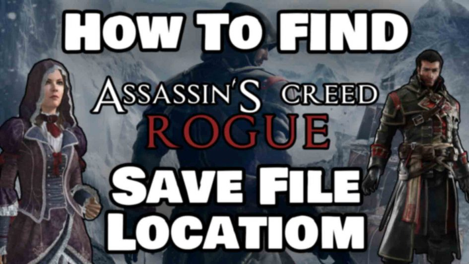 How To Assassin's Creed Rogue Save File Location Featured Image