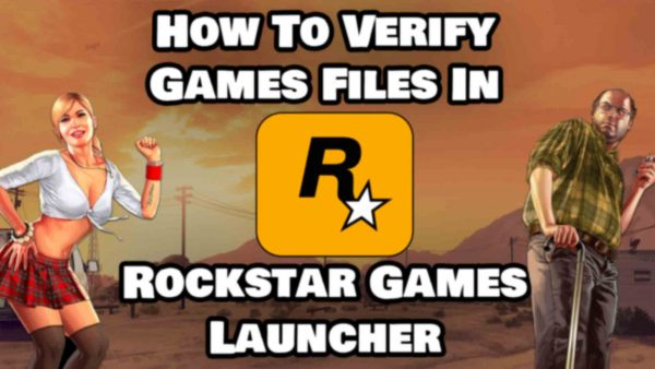 How To Verify Game Files in Rockstar Games Launcher Featured Image